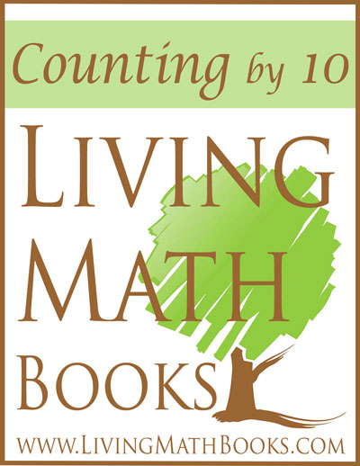 Counting by 10 Living Math Books