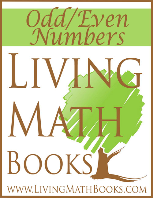Odd Even Numbers Living Math Books