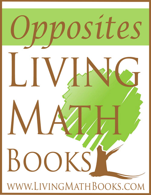 Opposites Living Math Books