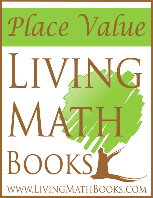 Place Value Living Math Books
